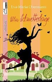"""Buchtipp """" Ellas Schmetterlinge"""" von Eva-Maria Obermann"""