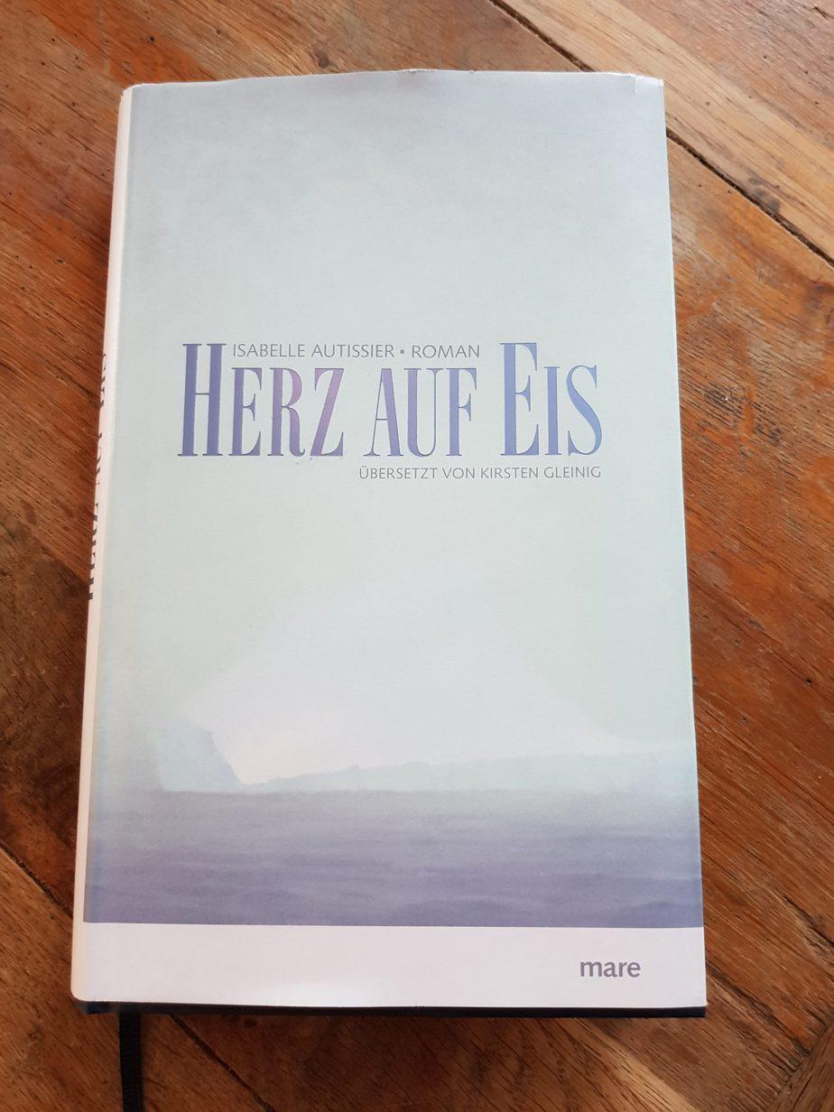""""""" Herz auf Eis"""" von Isabelle Autissier [ Rezension]"""