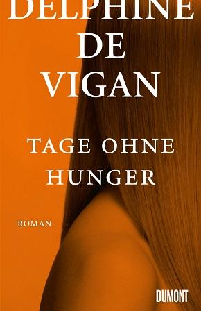 """""""Tage ohne Hunger"""" von Delphine de Vigan [ Rezension]"""