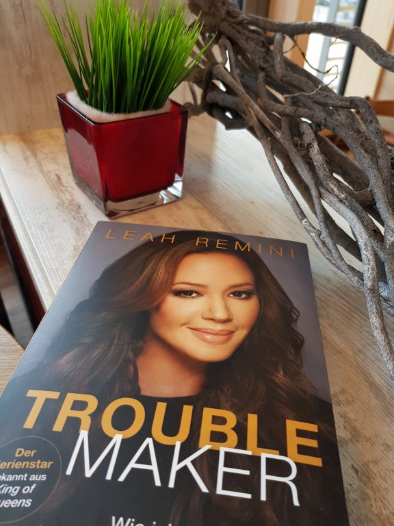 """ Trouble Maker- Wie ich Hollywood und Scientology überlebte"" Leah Remini [ Rezension]"