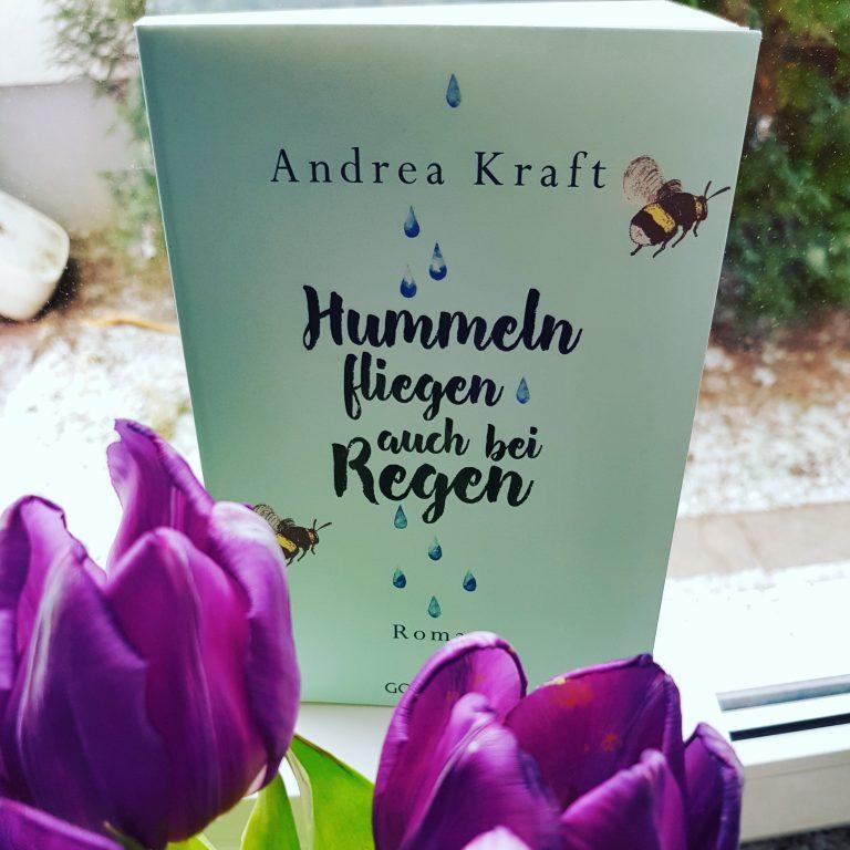 """"""" Hummeln fliegen auch bei Regen"""" von Andrea Kraft [ Rezension]"""