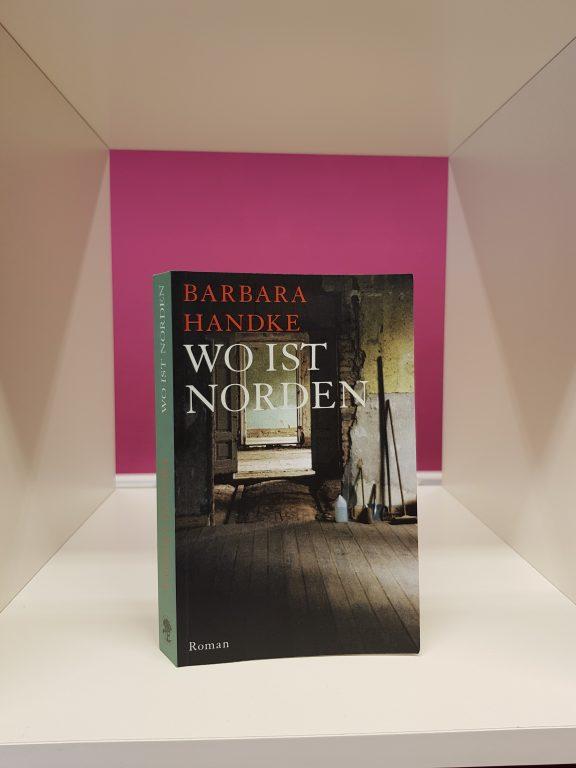 """""""Wo ist Norden"""" von Barbara Handke [ Rezension]"""