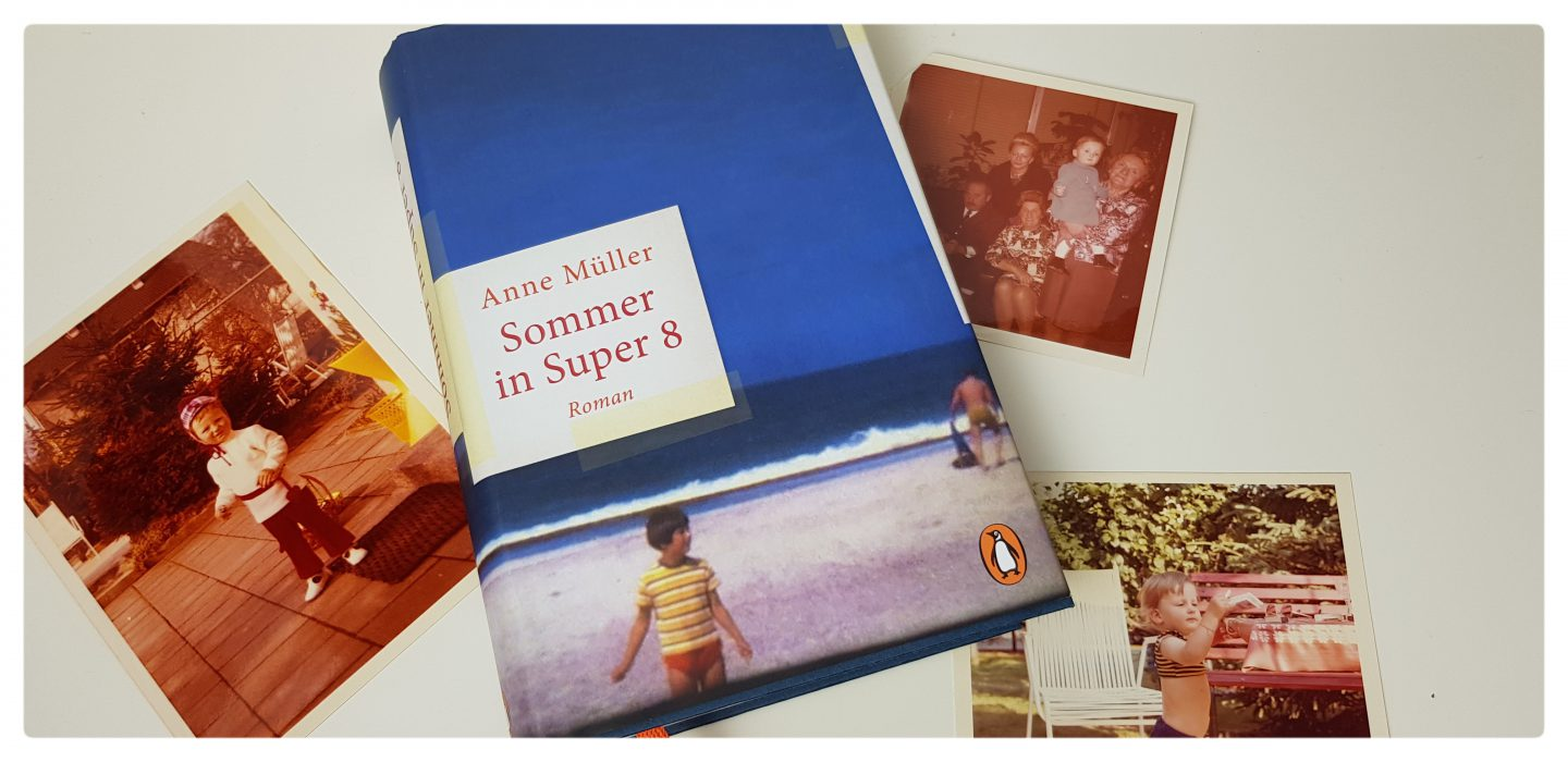 """Sommer in Super 8"" von Anne Müller [Rezension]"
